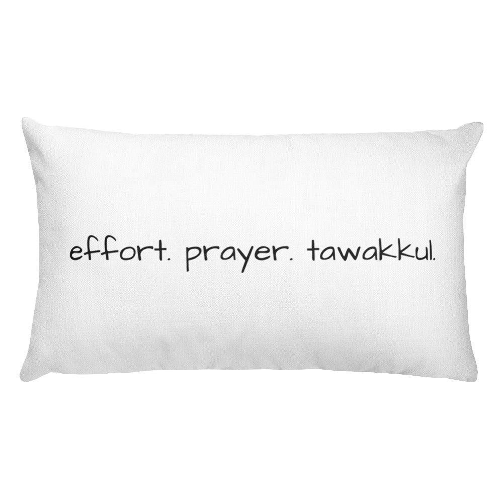 Effort. Prayer. Tawakkul. Rectangular Pillow