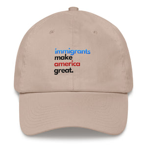 Immigrants Make America Great Cap
