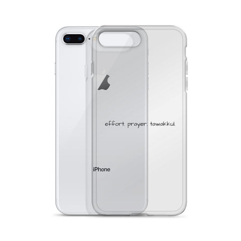 Effort. Prayer. Tawakkul. iPhone Case