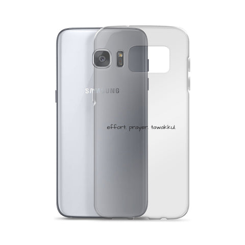 Effort. Prayer. Tawakkul. Samsung Case