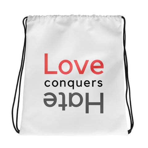 Love Conquers Hate Drawstring Bag