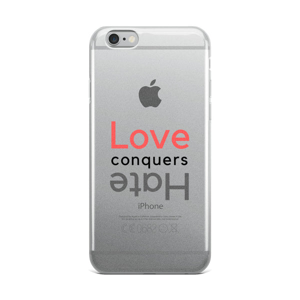 Love Conquers Hate iPhone Case