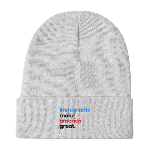 Immigrants Make America Great Beanie