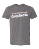 now accepting compliments unisex tee