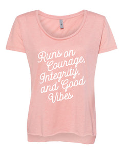 mom tee, graphic design, pink, white print, runs, courage, integrity, good vibes, short sleeve, ladies, scoop tee, next level brand, sunset pink, white print