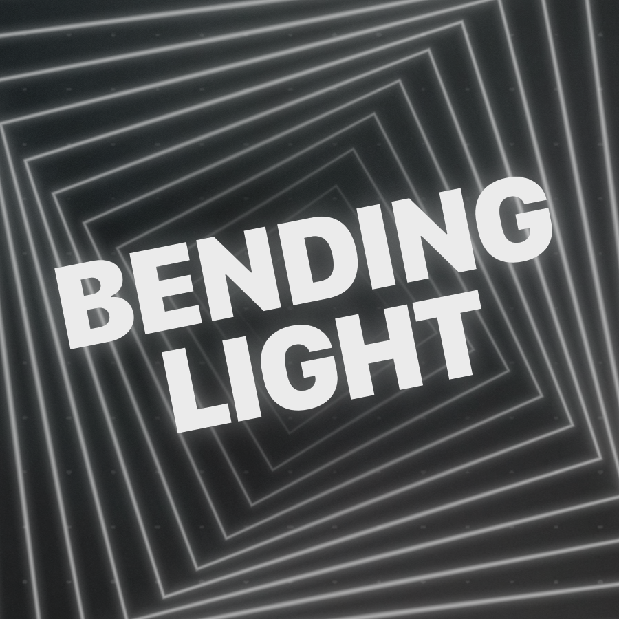 Bending Light