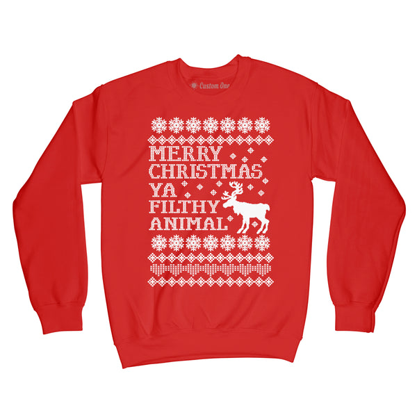 Merry Christmas Ya Filthy Animal  Christmas Sweater