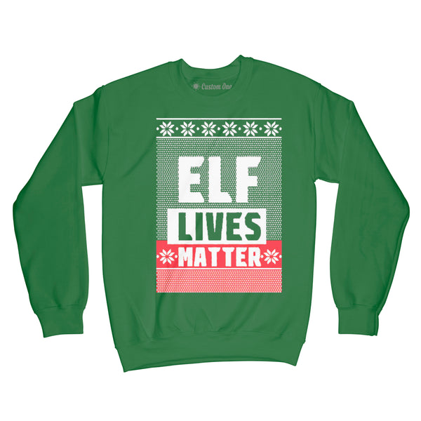 ELF LIVES MATTER Christmas Sweater