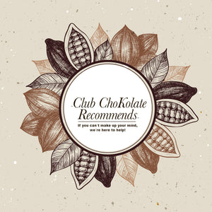 Dark Chocolate Club ChoKolate Recommends