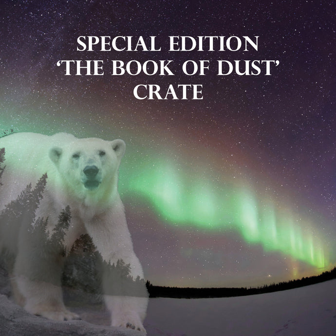 SPECIAL EDITION: BOOK OF DUST