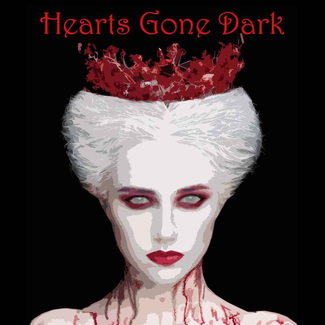 DECEMBER 2017: Hearts Gone Dark