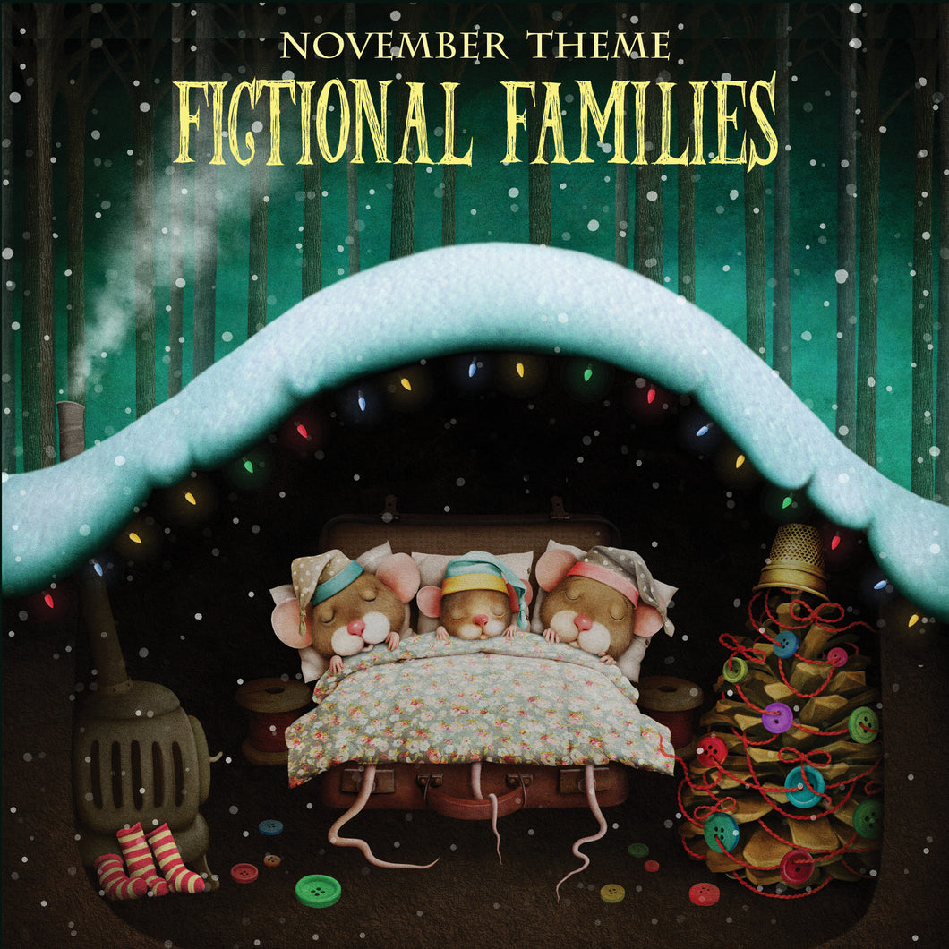 NOVEMBER 2019: Fictional Families
