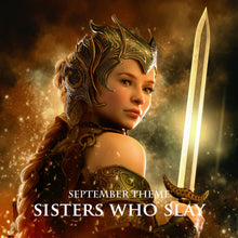 SEPTEMBER 2018: Sisters Who Slay