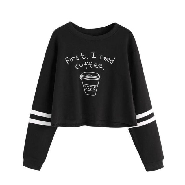 FIRST I NEED COFFEE SWEATER