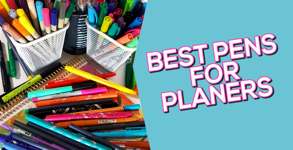 Best Pens for Planners