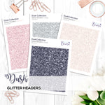 Dusk Collection: Glitter Headers