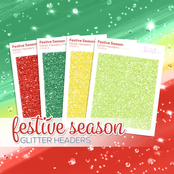 Festive Season Collection: Glitter Headers
