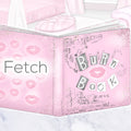 'Fetch' Collection