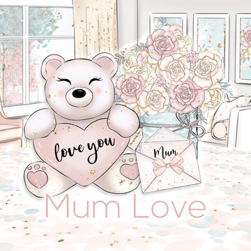 'Mum Love' Collection