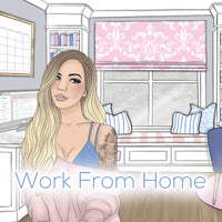 'Work From Home' Collection