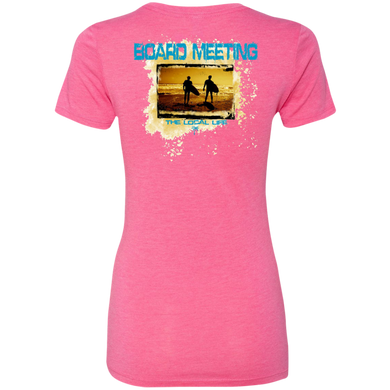 Board Meeting Ladies Triblend T-Shirt