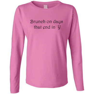 Brunch On Days That End In Y Ladies Long Sleeve Cotton TShirt