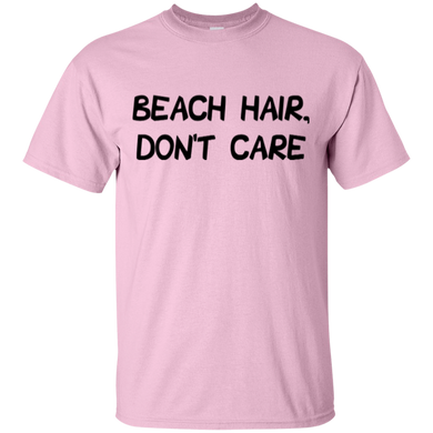 Beach Hair, Don't Care Cotton T-Shirt