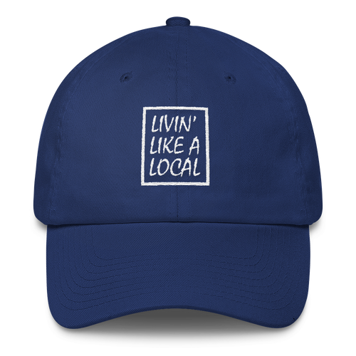 Livin Like A Local Cotton Cap - The Local Life