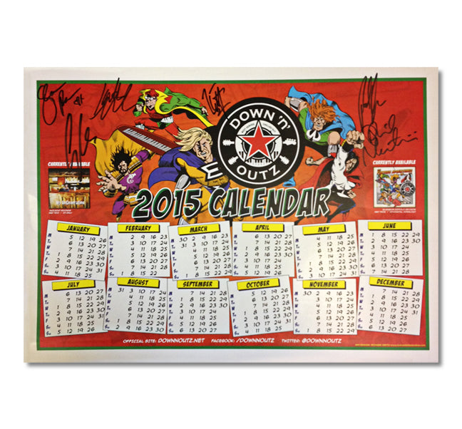 Down N' Outz  AUTOGRAPHED 2015 Poster Calendar in Red