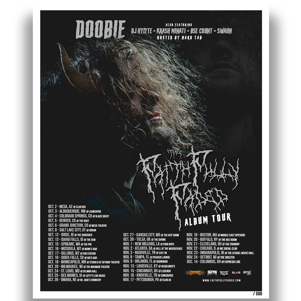 "Doobie ""Faithfully Faded Tour"" LIMITED Poster"