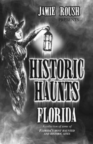 Book - Historic Haunts Florida