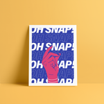Oh Snap - 8 x 10
