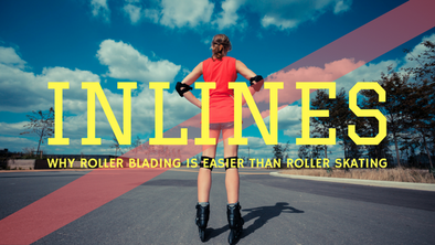 Why Roller Blading Is Easier Than Roller Skating