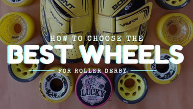How to Choose the Best Wheels for Roller Derby
