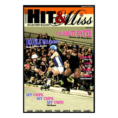 Hit And Miss Magazine Issue 6