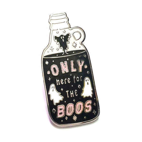 Only Here For The Boos Pin