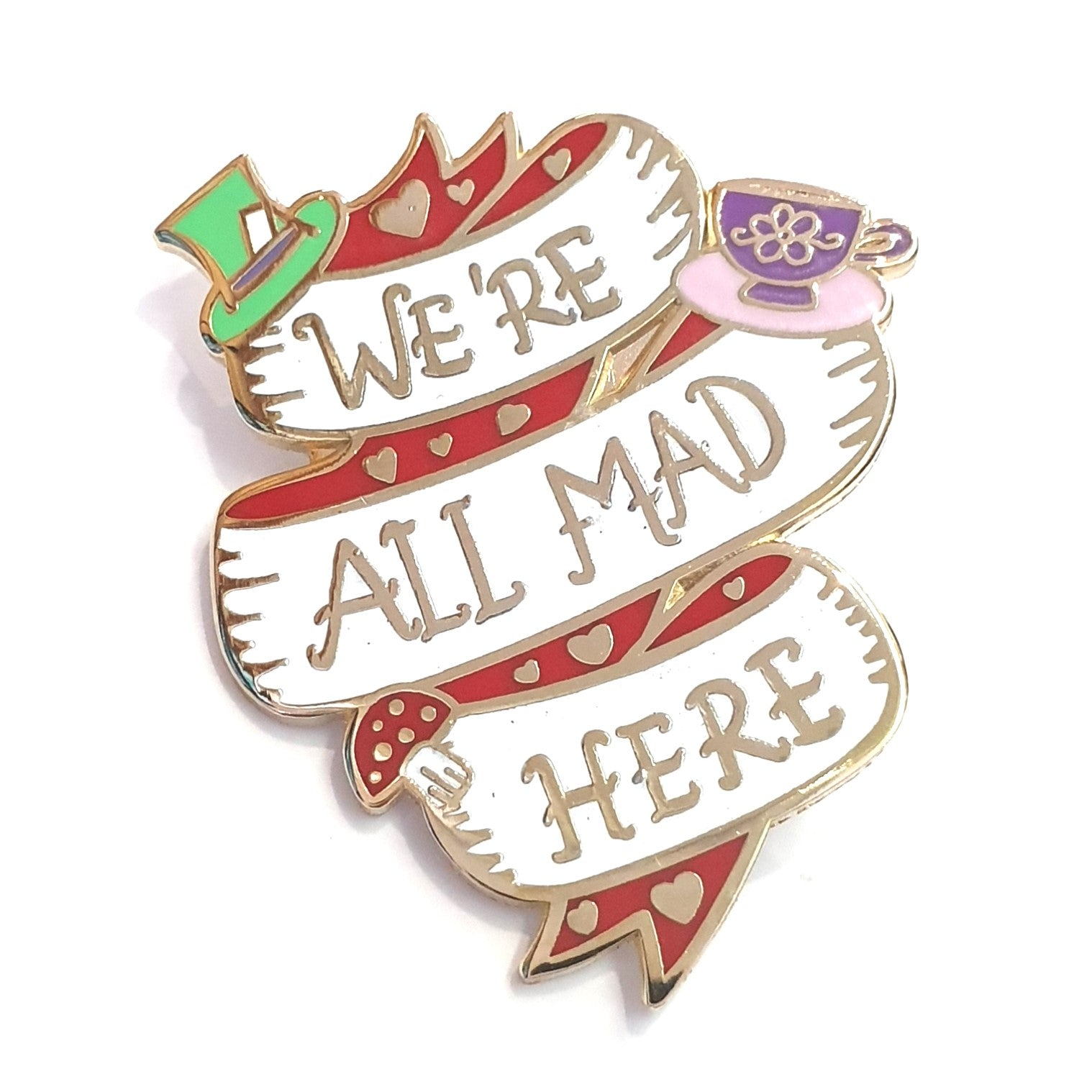Were all mad here pin