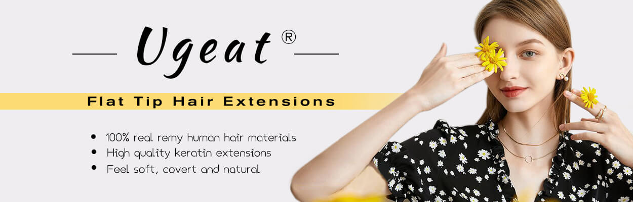Ugeat Pre-Bonded Hair - Flat Tip Hair Extensions