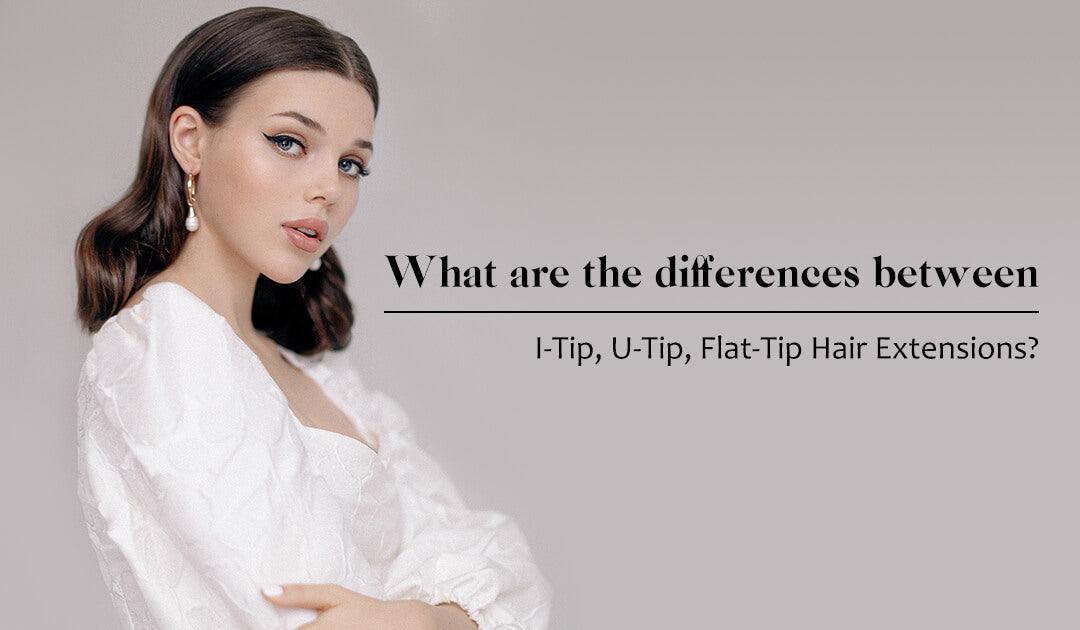 the difference between i tip hair and u tip hair