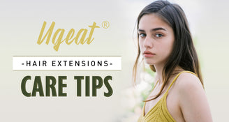 Ugeat Hair extension care tips