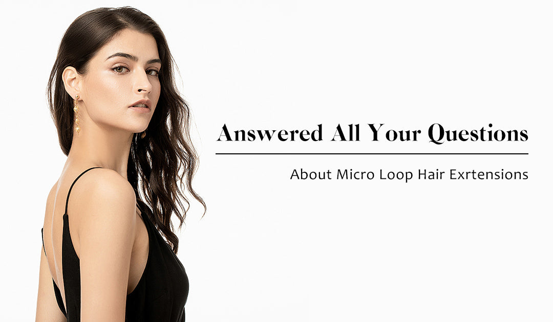 More about Micro loop hair extensions