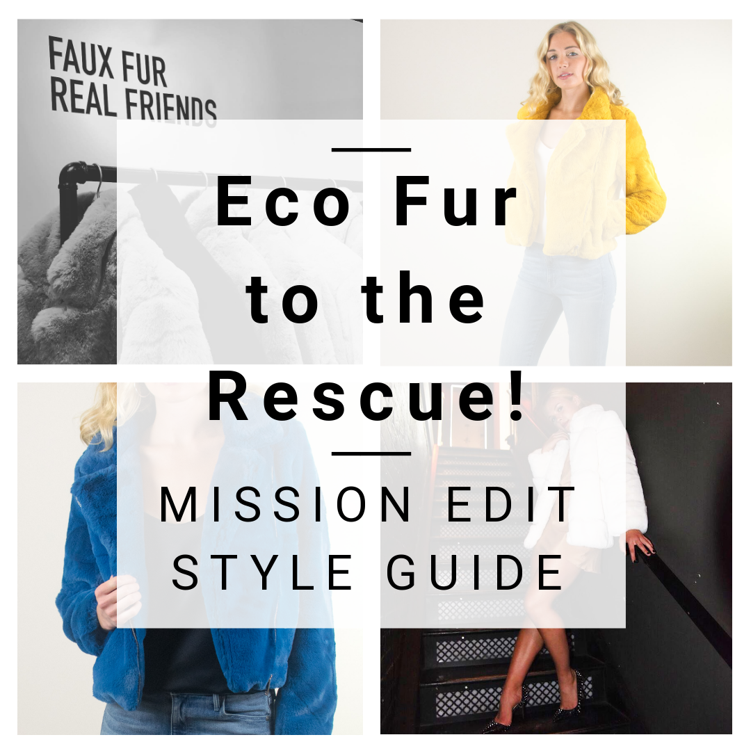 Eco Fur to the Rescue