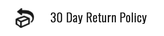 30 Day Return Policy