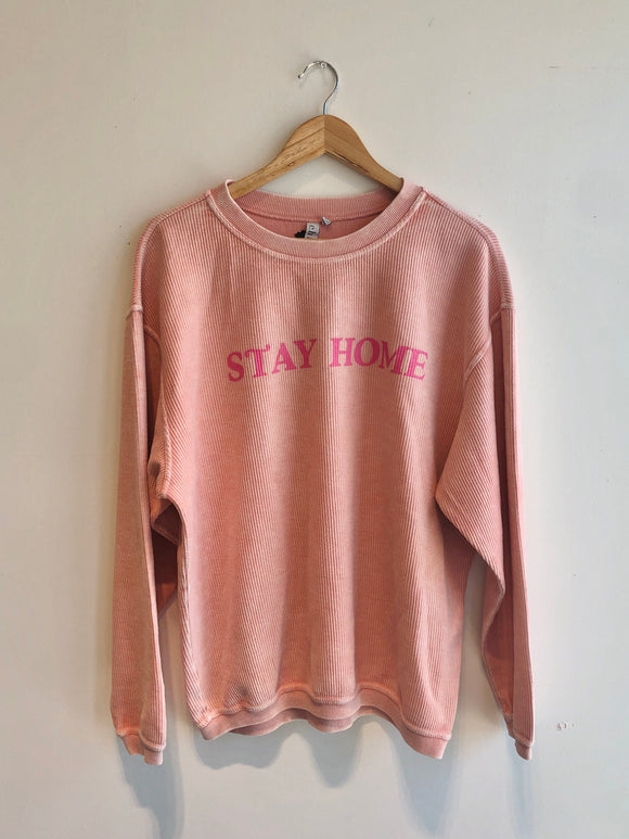Stay Home Cord Sweatshirt