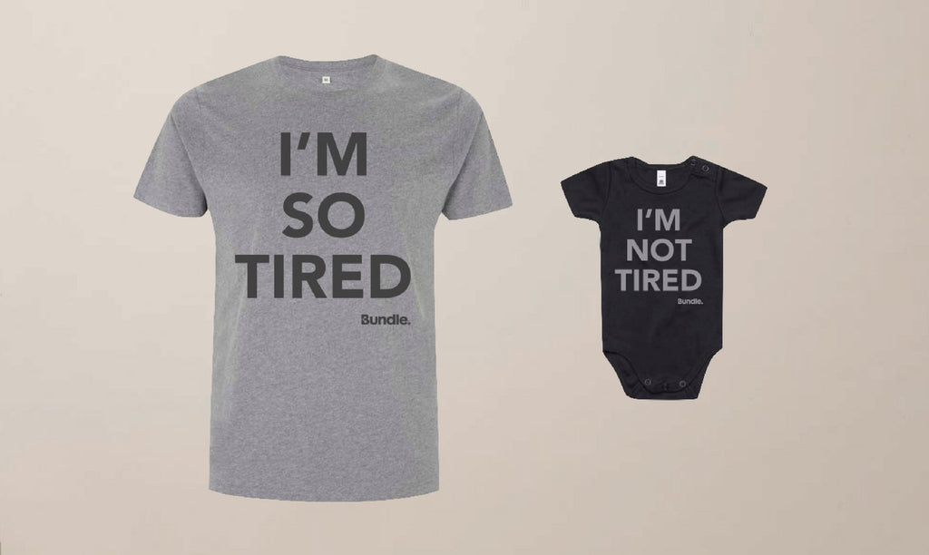 """I'M SO TIRED"" Unisex T-Shirt & ""I'M NOT TIRED"" Baby Bodysuit Bundle-Bundle"