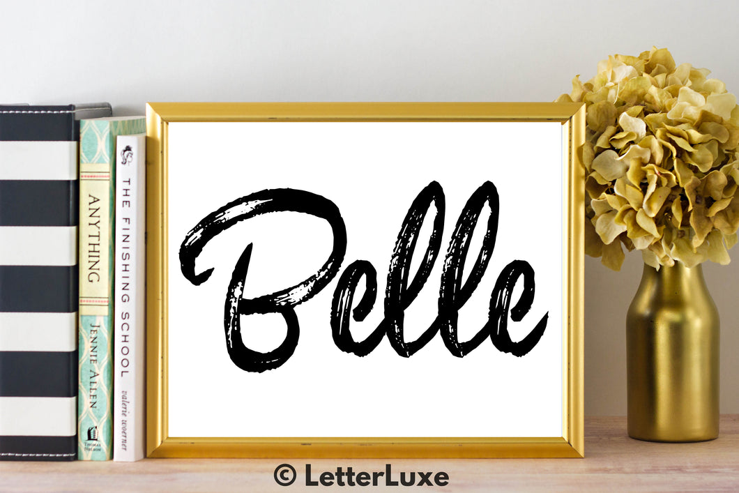 Belle Name Art - Printable Gallery Wall - Romantic Bedroom Decor - Living Room Printable - Last Minute Gift for Mom or Girlfriend - LetterLuxe