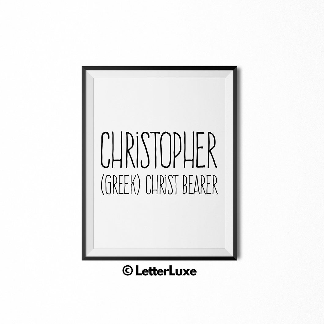 Christopher Name Meaning - Digital Download - Birthday Gift for Man