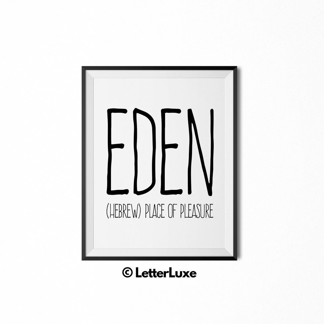 Eden Name Meaning Art - Typography Wall Decor - LetterLuxe