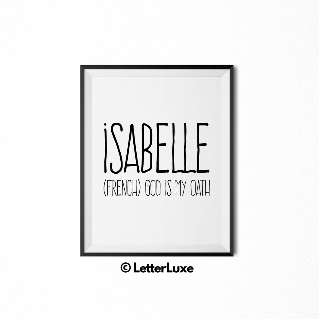 Isabelle Name Meaning Wall Art - Last Minute Gift