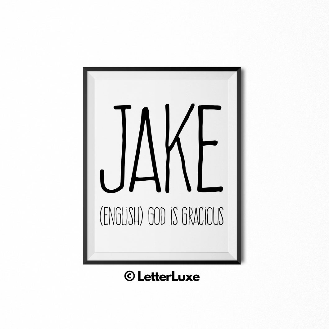 Jake Name Definition - Printable Nursery Wall Art - Baby Shower Gift - Birthday Party Decorations